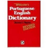 Dicionário Webster's Português-Inglês - James L. Taylor