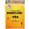 Programando Microsoft Access com Vba Vol. 1 (c Cd-Rom)