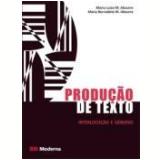 Produção de Texto - Interlocução e Gêneros - Maria Luiza Abaurre