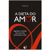 A Dieta do Amor - Mabel Iam