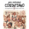 Meu Pequeno Corintiano (Vol. 4)