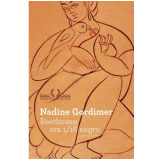 Beethoven Era 1/16 Negro - Nadine Gordimer