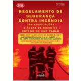 Regulamento de Seguran�a Contra Inc�ndio das Edifica��es e �reas de Risco no Estado de S�o Paulo  - Jair Lot Vieira