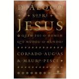 Diálogo Sobre Jesus