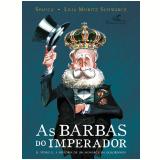 As Barbas Do Imperador - Lilia Moritz Schwarcz, Spacca