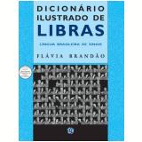 Dicionário Ilustrado De Libras - Flavia Brandao