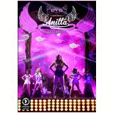 Anitta - Meu Lugar (DVD) - Anitta