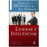 Liderar é Influenciar - Jim Dornan