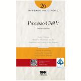 Processo Civil V (Vol.26) - Renato Montans de S�, Rodrigo da Cunha Lima Freire, Fabio Menna