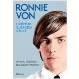 Ronnie Von - Luiz C�sar Pimentel, Antonio Guerreiro