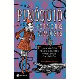 Pin�quio no Pa�s dos Paradoxos - Alessio Palmero Aprosio