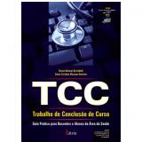 Tcc - Trabalho De Conclusão  De Curso: Guia - Maria Meimei Brevidelli, Sonia Cristina M. Sertório
