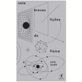 Sete Breves Lições De Física - Carlo Rovelli