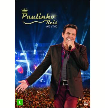 Paulinho Reis - Ao Vivo (DVD)