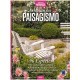 Especial Natureza: Arbustos No Paisagismo - Editora Europa