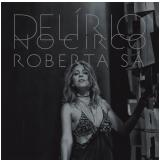 Roberta Sá - Delírio No Circo (CD) - Roberta Sá