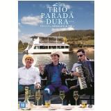 Trio Parada Dura - Chalana, Churrasco e Viola (DVD) - Trio Parada Dura
