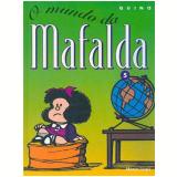 O Mundo da Mafalda - Quino