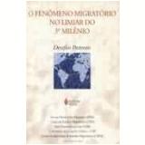 Fenômeno Migratório no Limiar do Terceiro Milênio - Vários autores