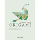 Origami - Maurício Robles