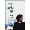 No Direction Home: A Vida e a Musica de Bob Dylan