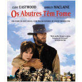 Os Abutres Têm Fome (Blu-Ray) - Shirley Maclaine, Clint Eastwood