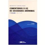 Comentários à Lei De Sociedades Anônimas (vol. 1) - Modesto Carvalhosa