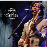 Djavan - ária Ao Vivo (CD) - Djavan