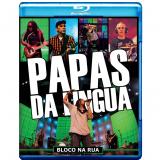 Papas Da Lingua - Bloco Na Rua (Blu-Ray) - Papas da Língua