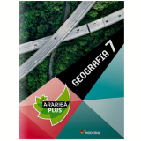 Araribá Plus Geografia - 7º Ano -
