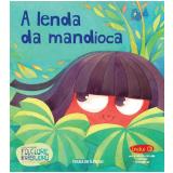A lenda da mandioca (Vol. 24) -