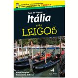 Guia De Viagem Italia Para Leigos - Bruce Murphy, Alessandra De Ros