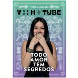 Todo Amor Tem Segredos - Vitória Moraes