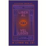O Livro da Lei - Liber Al Vel Legis - Aleister Crowley