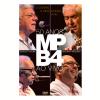 MPB 4 - O Sonho, A Vida, A Roda Viva - 50 Anos ao Vivo (DVD)