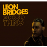 Leon Bridges - Good Thing (CD)