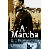 A Marcha - E.L. Doctorow