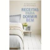 Receitas para Dormir Bem - Eduard Estivill, Mirta Averbuch Gasparotto