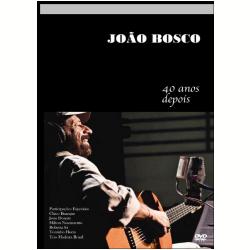 Jo�o Bosco - 40 Anos Depois (DVD)
