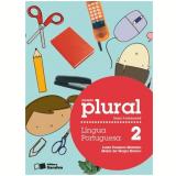 Plural Língua Portuguesa - 2º Ano - Ensino Fundamental I - Luzia Fonseca Marinho, Maria da GraÇa Branco