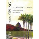 As Crônicas do Brasil (Ebook) - Rudyard Kipling