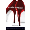 Intelig�ncia Emocional Feminina em Alta (Ebook)