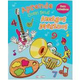 Aprenda Com Seus Amigos Musicos - Monica Fleisher Alves