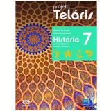 Projeto Telaris Historia 7º Ano - Ensino Fundamental II - Reinaldo Seriacopi, Gislane Azevedo
