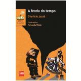 A Fenda do Tempo - Dionisio Jacob