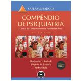 Compêndio De Psiquiatria - Benjamin J. Sadock, Virginia A. Sadock, Pedro Ruiz