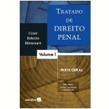 Tratado De Direito Penal 1 – Parte Geral - Cezar Roberto Bitencourt