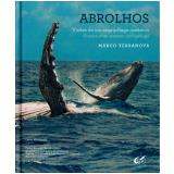 Abrolhos - Visões de Um Arquipélago Oceânico