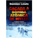 Caçada a Bomba Atômica de Hitler - Damien Lewis