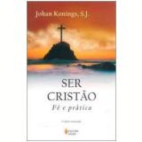 Ser Crist�o: F� e Pr�tica